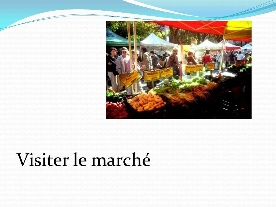 Visiter le marché