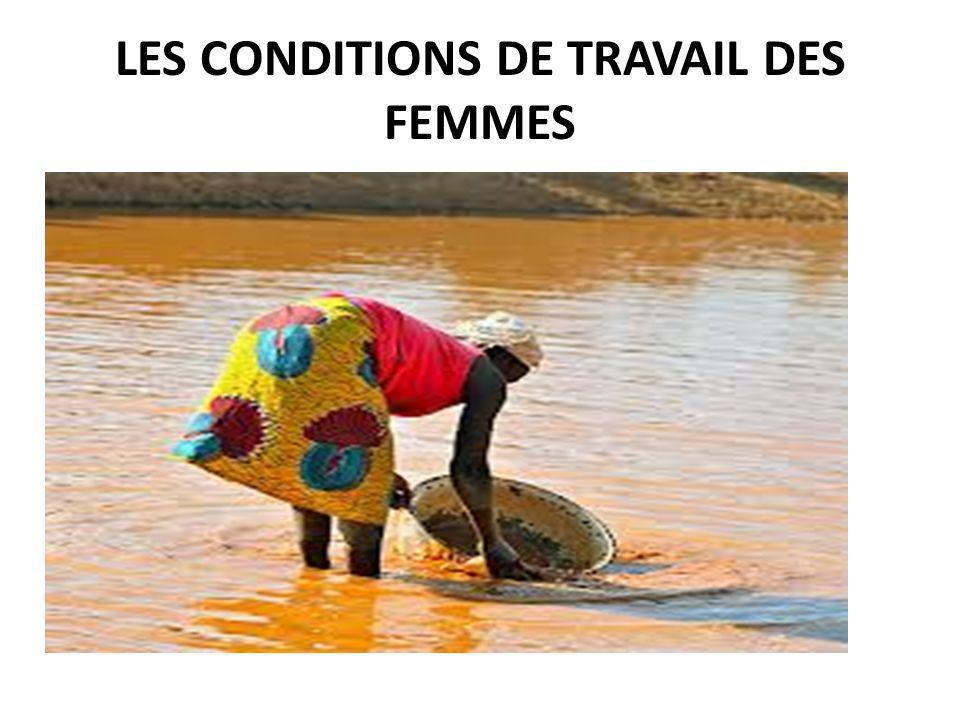LES CONDITIONS DE TRAVAIL DES FEMMES