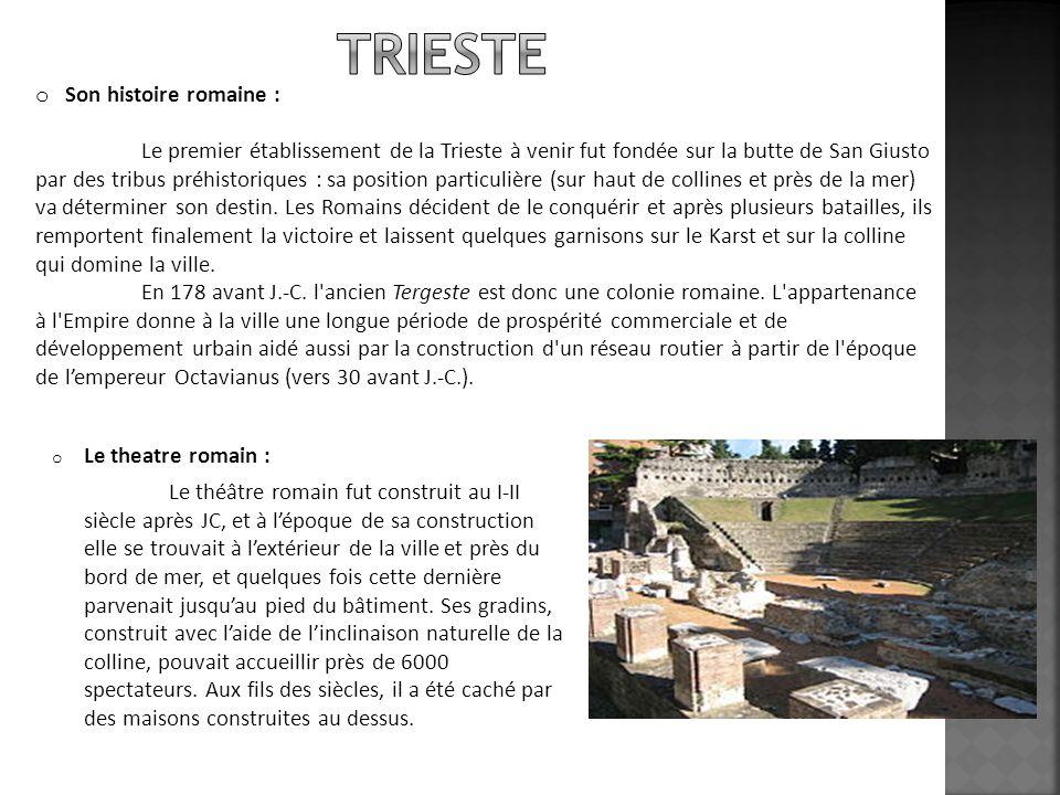 o Larche de Richard : Larche de Richard est un monument romain de Trieste du premier siècle probablement construit à lépoque de lempereur Octave Auguste.