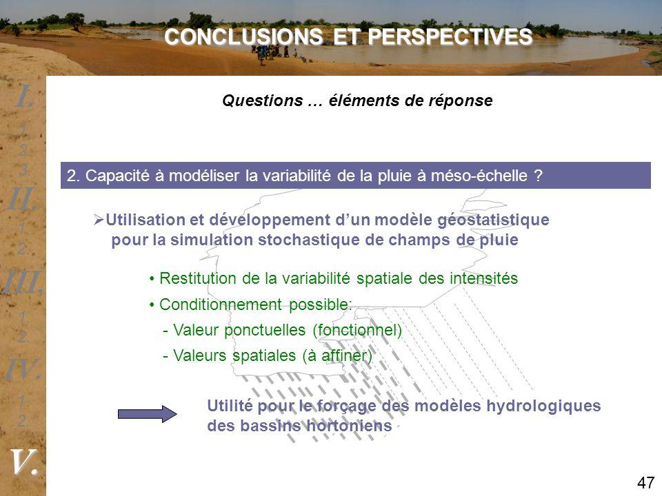 2. Capacité à modéliser la variabilité de la pluie à méso-échelle ? Utilité pour le forçage des modèles hydrologiques des bassins hortoniens Restituti