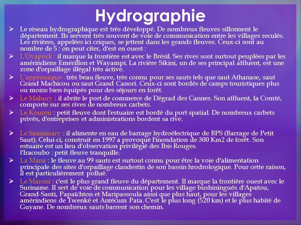 Hydrographie Le réseau hydrographique est très développé. De nombreux fleuves sillonnent le département. Ils servent très souvent de voie de communica