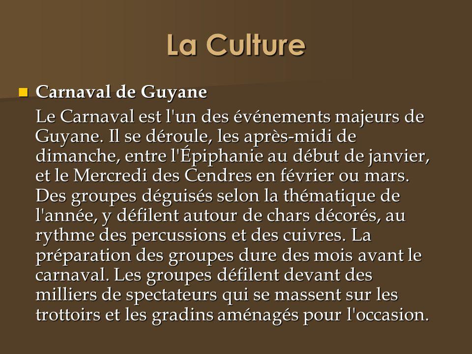 La Culture Carnaval de Guyane Carnaval de Guyane Le Carnaval est l'un des événements majeurs de Guyane. Il se déroule, les après-midi de dimanche, ent