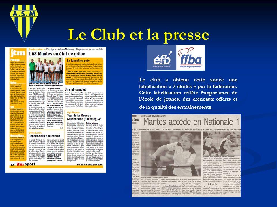 Le Club et la presse Le club a obtenu cette année une labellisation « 2 étoiles » par la fédération. Cette labellisation reflète limportance de lécole