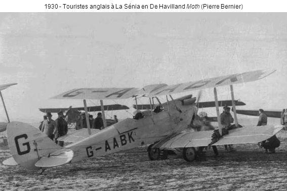 1930 - Touristes anglais à La Sénia en De Havilland Moth (Pierre Bernier)
