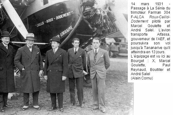 14 mars 1931 - Passage à La Sénia du trimoteur Farman 304 F-ALCA Roux-Caillol- Dodement piloté par Marcel Goulette et André Salel. L'avion transporte
