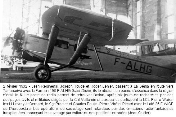 2 février 1932 - Jean Réginensi, Joseph Touge et Roger Lénier, passent à La Sénia en route vers Tananarive avec le Farman 190 F-ALHG Saint-Didier, ils