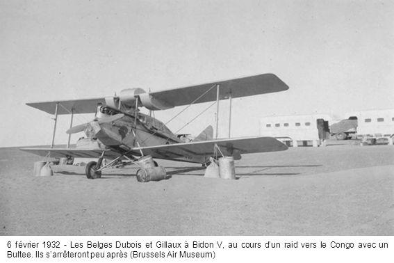 6 février 1932 - Les Belges Dubois et Gillaux à Bidon V, au cours dun raid vers le Congo avec un Bultee. Ils sarrêteront peu après (Brussels Air Museu