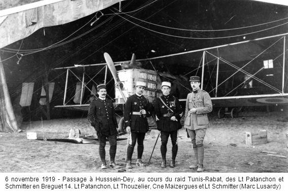 6 novembre 1919 - Passage à Husssein-Dey, au cours du raid Tunis-Rabat, des Lt Patanchon et Schmitter en Breguet 14. Lt Patanchon, Lt Thouzelier, Cne