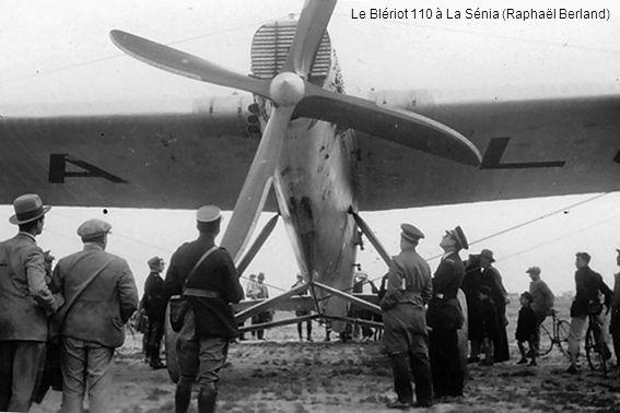 Le Blériot 110 à La Sénia (Raphaël Berland)