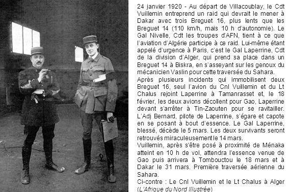 24 janvier 1920 - Au départ de Villacoublay, le Cdt Vuillemin entreprend un raid qui devrait le mener à Dakar avec trois Breguet 16, plus lents que le