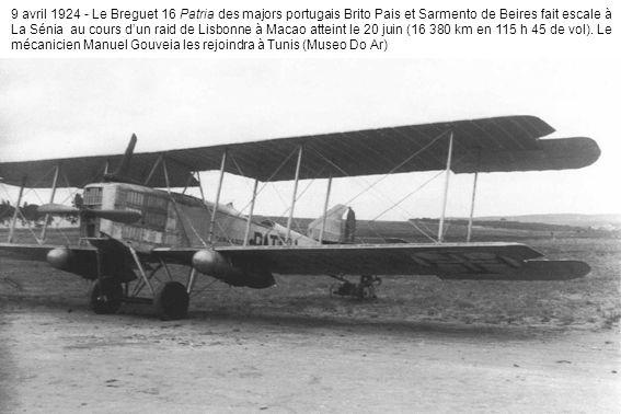 9 avril 1924 - Le Breguet 16 Patria des majors portugais Brito Pais et Sarmento de Beires fait escale à La Sénia au cours dun raid de Lisbonne à Macao