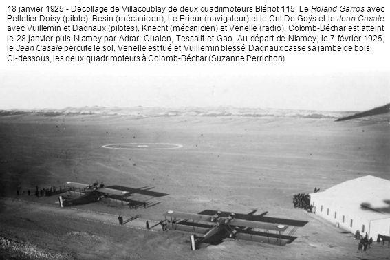 20 février 1925 - Après le record de distance Paris- Villa Cisneros (3 166 km) le 3 février en Breguet 19, les Cne Arrachart et Lemaître rentrent par Dakar et Tombouctou.