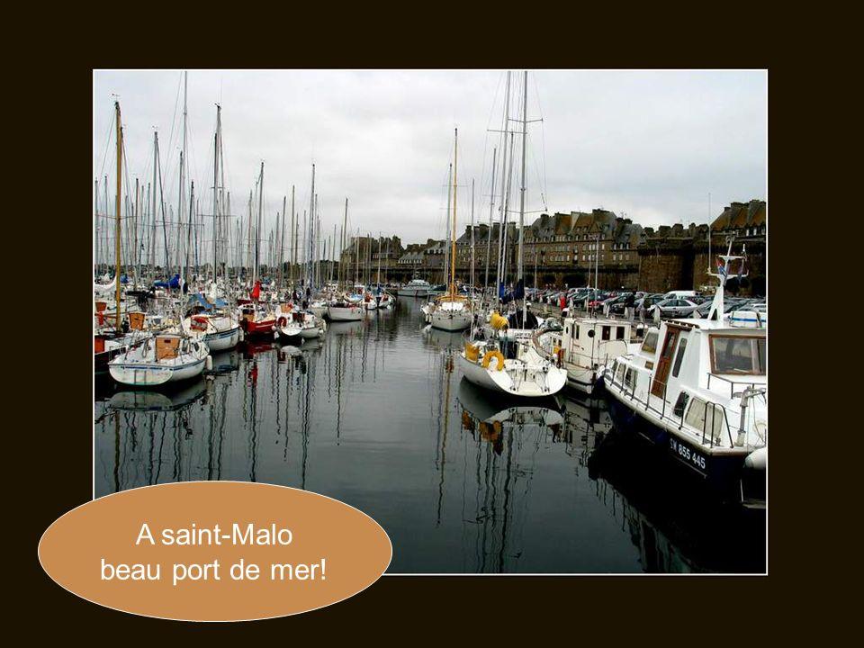 A saint-Malo beau port de mer!