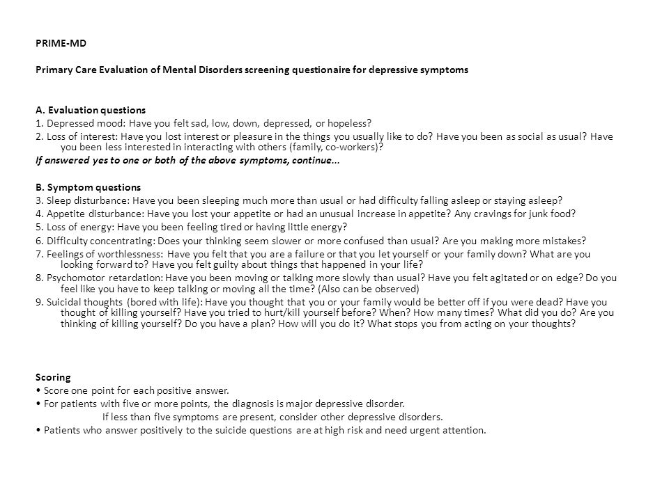 PRIME-MD Primary Care Evaluation of Mental Disorders screening questionaire for depressive symptoms A.