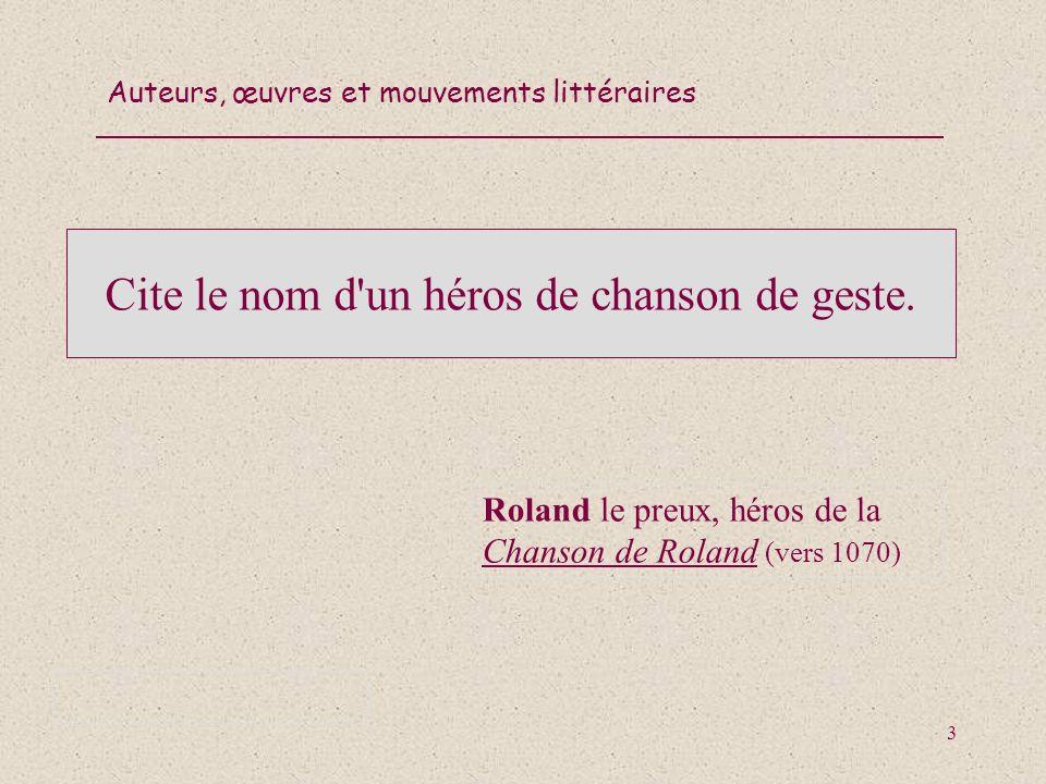 Auteurs, œuvres et mouvements littéraires 14 Donne le nom d une œuvre de Stendhal.