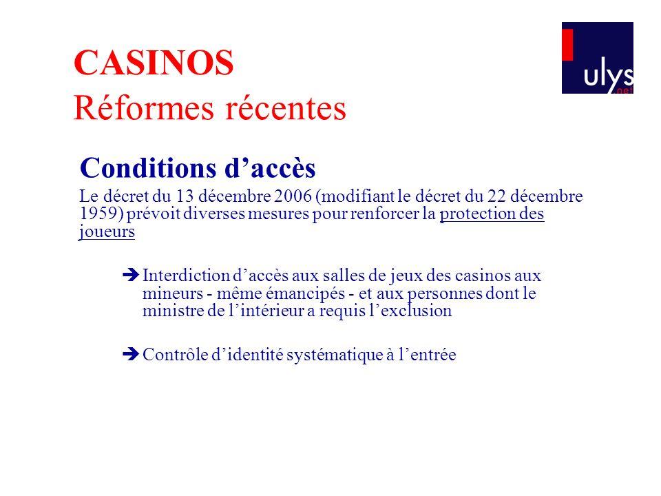 Conditions daccès Le décret du 13 décembre 2006 (modifiant le décret du 22 décembre 1959) prévoit diverses mesures pour renforcer la protection des jo