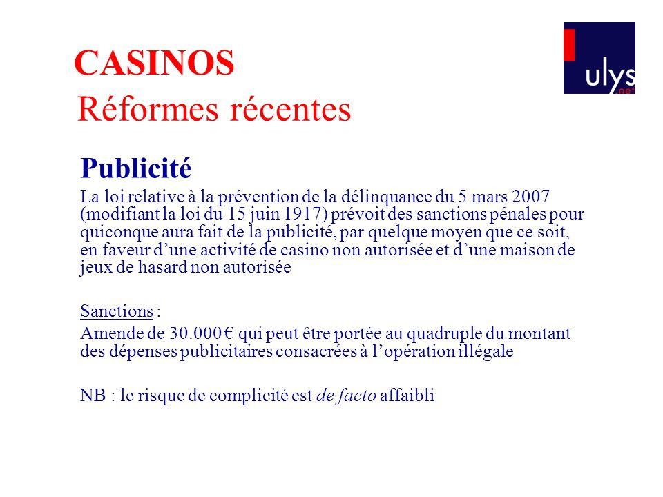 Réformes récentes Publicité La loi relative à la prévention de la délinquance du 5 mars 2007 (modifiant la loi du 15 juin 1917) prévoit des sanctions