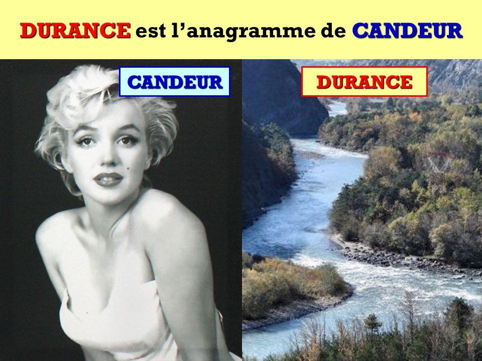 CANDEUR Quel est lanagramme de CANDEUR ?CANDEUR Cest une rivière française !