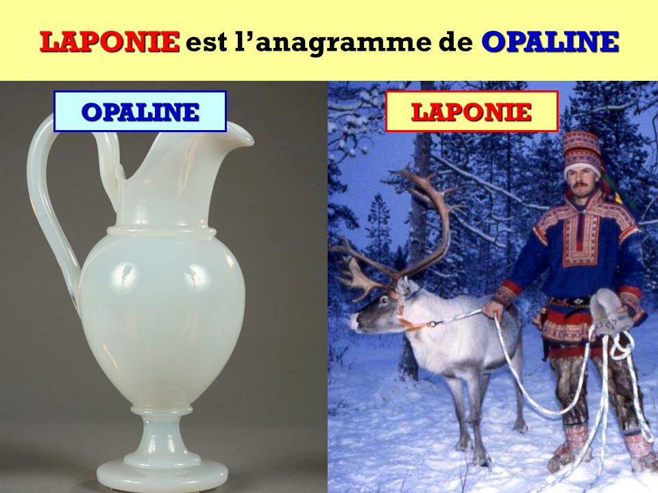 OPALINE Quel est lanagramme de OPALINE ? Cest une région dEurope ! OPALINE