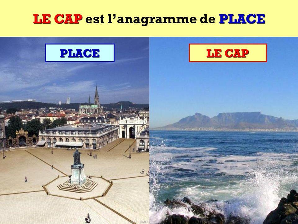 PLACE Quel est lanagramme de PLACE ? Cest une ville africaine ! PLACE