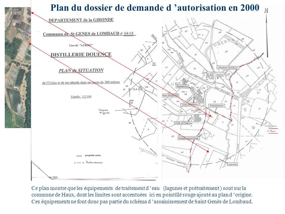 Ce plan montre que les équipements de traitement d eau (lagunes et prétraitement ) sont sur la commune de Haux, dont les limites sont accentuées ici e