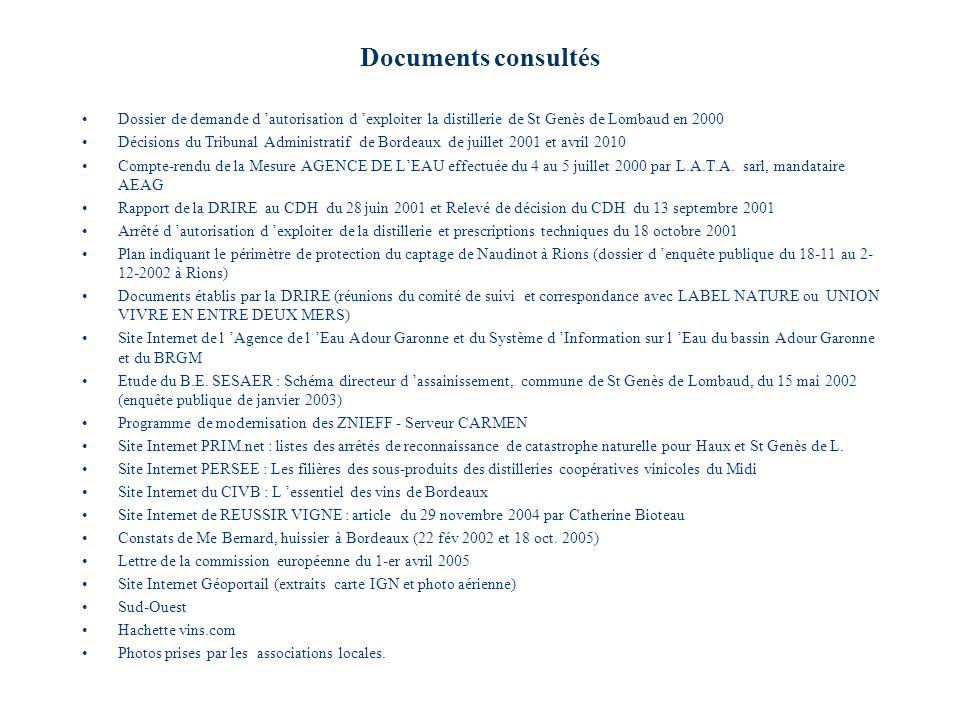 Documents consultés Dossier de demande d autorisation d exploiter la distillerie de St Genès de Lombaud en 2000 Décisions du Tribunal Administratif de