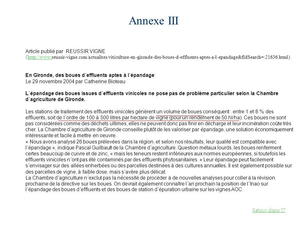 Annexe III Article publié par REUSSIR VIGNE ( http://www.reussir-vigne.com/actualites/viticulture-en-gironde-des-boues-d-effluents-aptes-a-l-epandage&