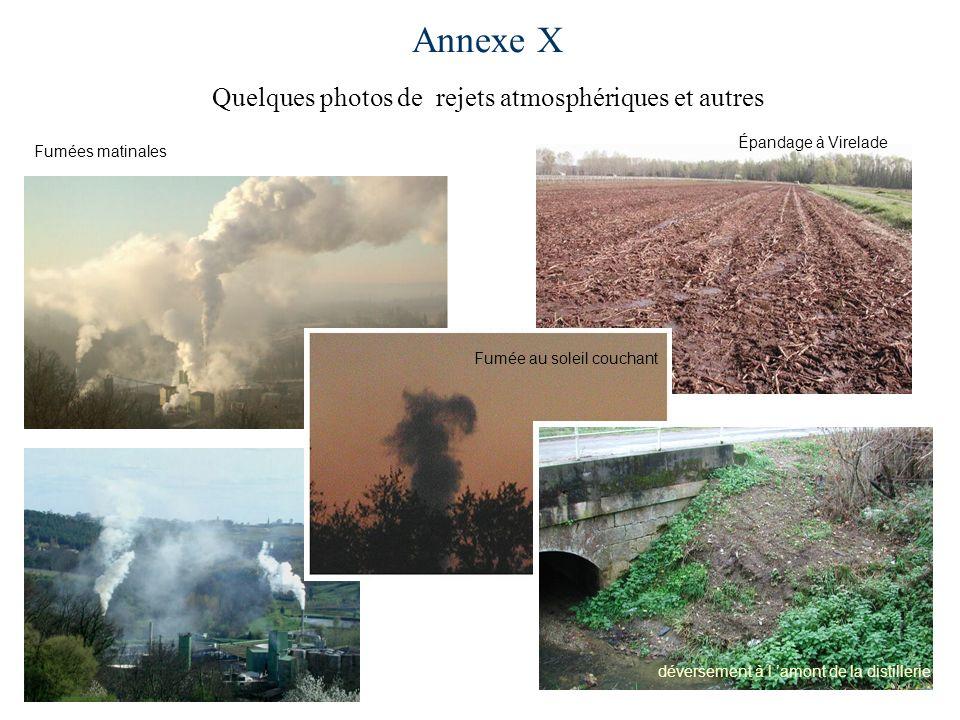 Annexe X Quelques photos de rejets atmosphériques et autres Fumées matinales déversement à l amont de la distillerie Fumée au soleil couchant Épandage