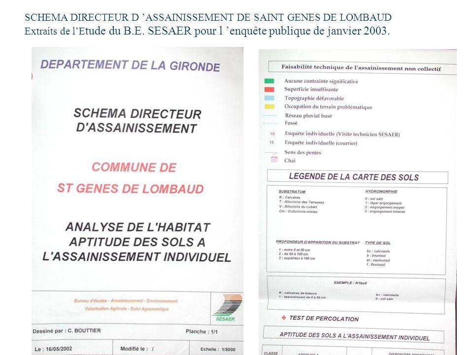 SCHEMA DIRECTEUR D ASSAINISSEMENT DE SAINT GENES DE LOMBAUD Extraits de lE tude du B.E. SESAER pour l enquête publique de janvier 2003.