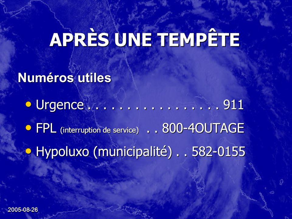 2005-08-26 APRÈS UNE TEMPÊTE Urgence.................