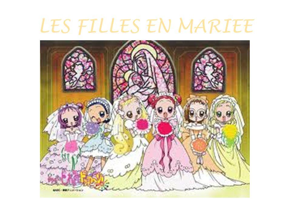 LES FILLES EN MARIEE