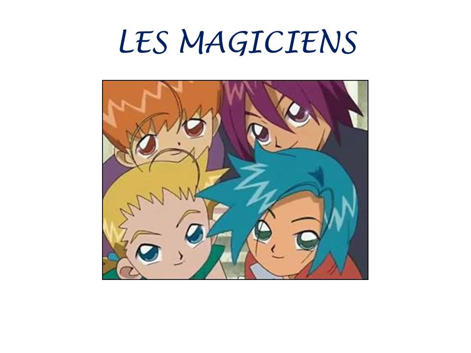 LES MAGICIENS