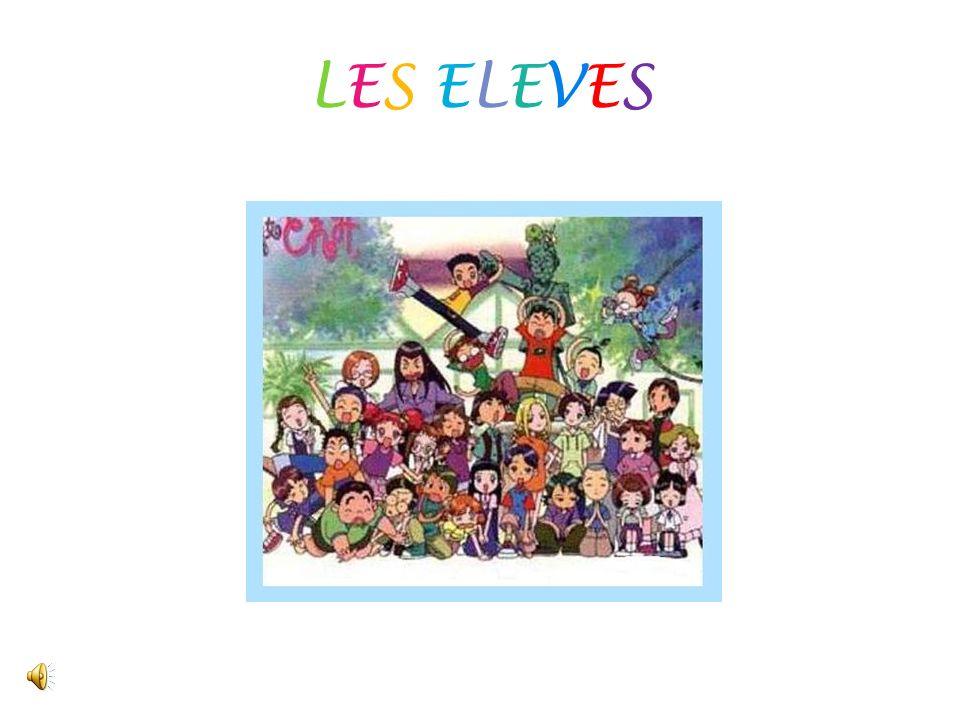 LES ELEVESLES ELEVES
