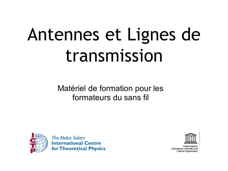 Antennes et Lignes de transmission Matériel de formation pour les formateurs du sans fil