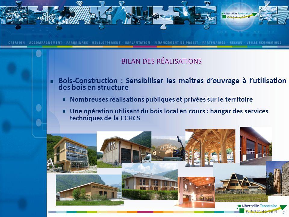 Bois-Construction : Sensibiliser les maîtres douvrage à lutilisation des bois en structure Nombreuses réalisations publiques et privées sur le territoire Une opération utilisant du bois local en cours : hangar des services techniques de la CCHCS 7 BILAN DES RÉALISATIONS
