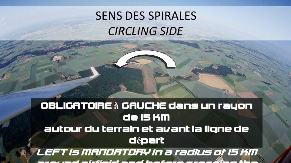 OBLIGATOIRE à GAUCHE dans un rayon de 15 KM autour du terrain et avant la ligne de départ LEFT is MANDATORY in a radius of 15 KM around airfield and b