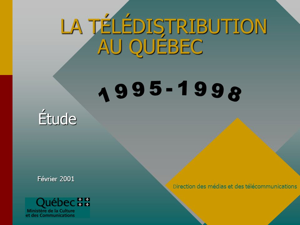 Février 2001 Ministère de la Culture et des Communications14 Taux de branchement à un service de télédistribution 67,7 % des ménages québécois sont abonnés à un service de télédistribution en 1998.67,7 % des ménages québécois sont abonnés à un service de télédistribution en 1998.