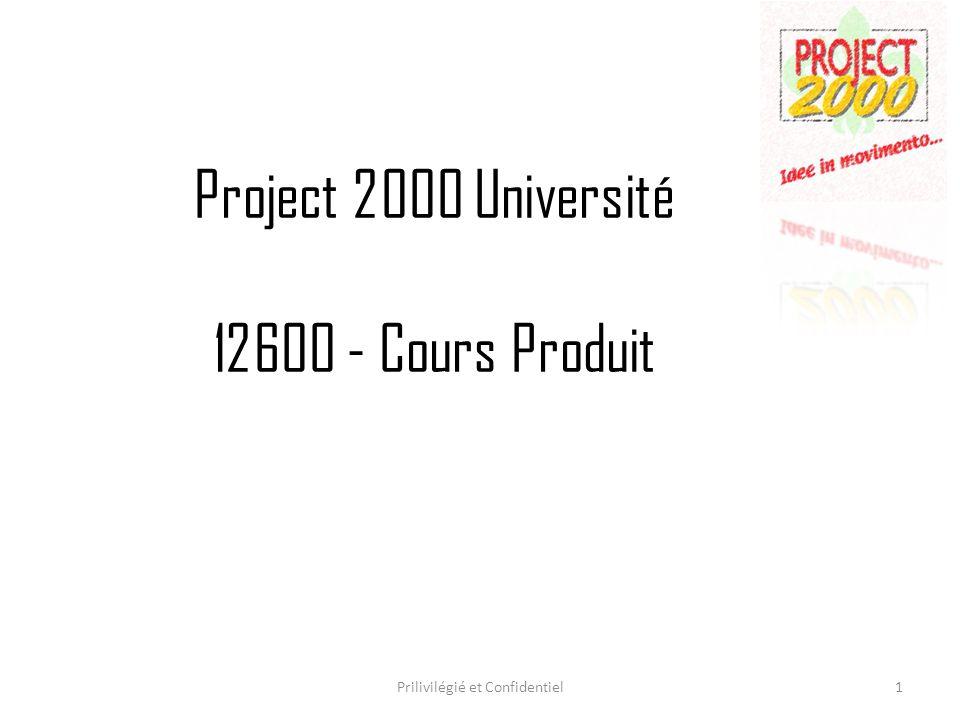 Project 2000 Université 12600 - Cours Produit Prilivilégié et Confidentiel1