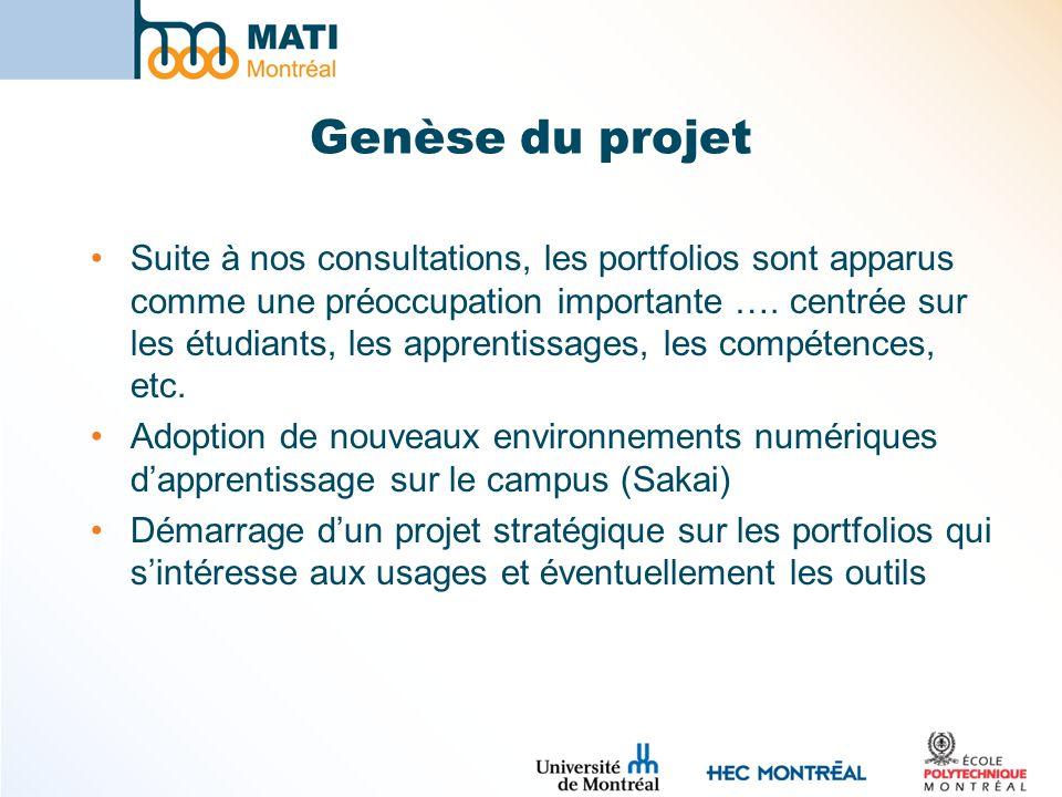 Genèse du projet Suite à nos consultations, les portfolios sont apparus comme une préoccupation importante ….