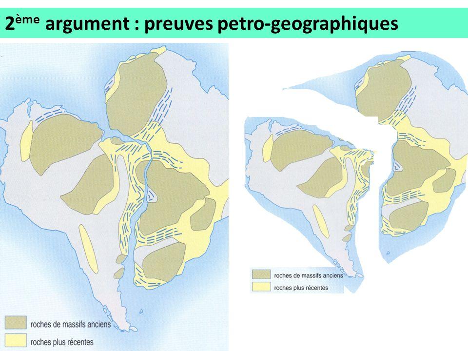 2 ème argument : preuves petro-geographiques