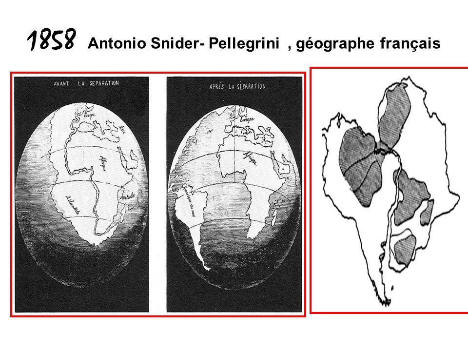 1858 Antonio Snider- Pellegrini, géographe français
