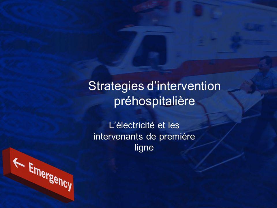 Strategies dintervention préhospitalière Lélectricité et les intervenants de première ligne