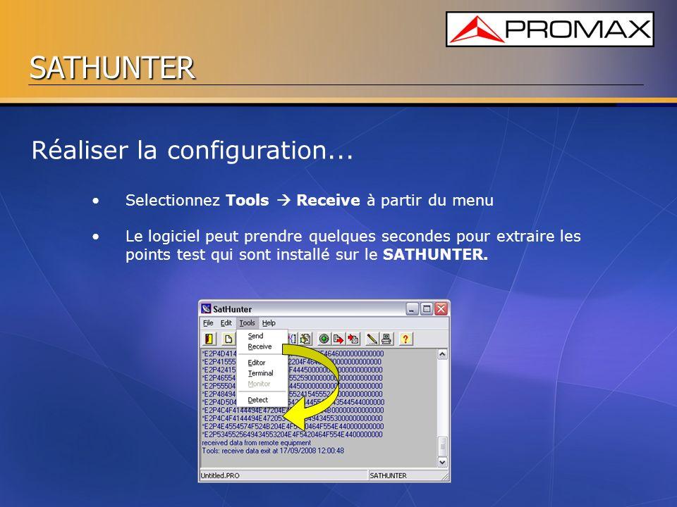 SATHUNTER Selectionnez Tools Receive à partir du menu Le logiciel peut prendre quelques secondes pour extraire les points test qui sont installé sur l