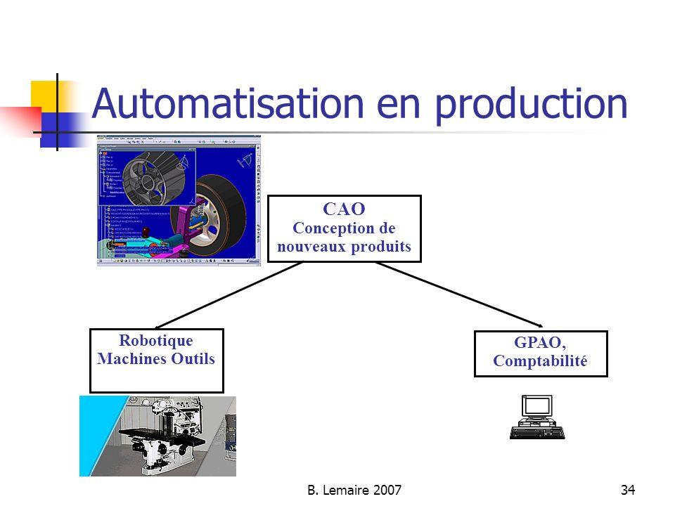 B. Lemaire 200734 Automatisation en production CAO Conception de nouveaux produits Robotique Machines Outils GPAO, Comptabilité