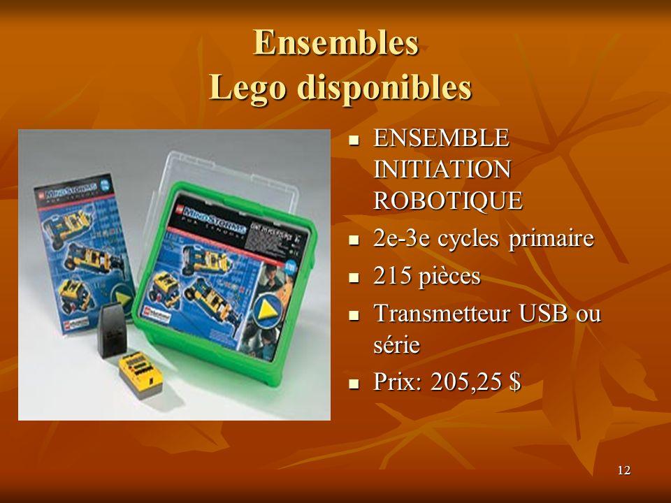 12 Ensembles Lego disponibles ENSEMBLE INITIATION ROBOTIQUE ENSEMBLE INITIATION ROBOTIQUE 2e-3e cycles primaire 2e-3e cycles primaire 215 pièces 215 p