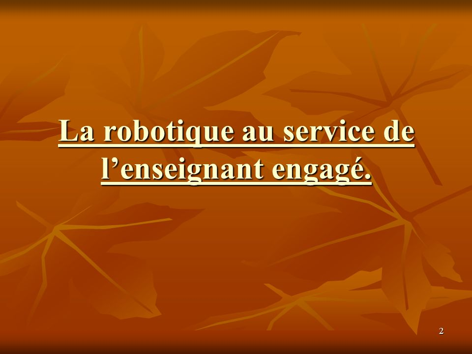 13 ROBOTICS INVENTION SYSTEM 2.0 ROBOTICS INVENTION SYSTEM 2.0 2e-3e cycles primaire et secondaire 2e-3e cycles primaire et secondaire 301 $ 301 $ Version française Version française