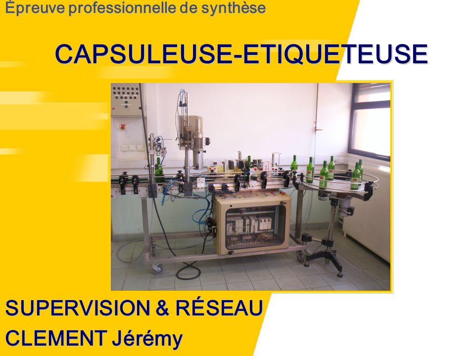 Épreuve professionnelle de synthèse SUPERVISION & RÉSEAU CLEMENT Jérémy CAPSULEUSE-ETIQUETEUSE