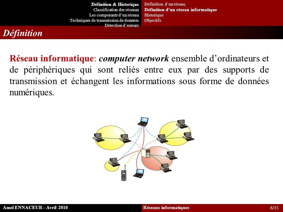 Réseau informatique: computer network ensemble dordinateurs et de périphériques qui sont reliés entre eux par des supports de transmission et échangen
