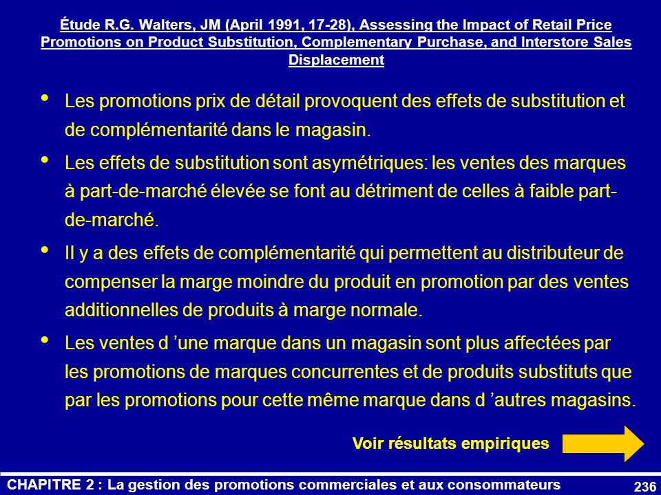 236 Étude R.G. Walters, JM (April 1991, 17-28), Assessing the Impact of Retail Price Promotions on Product Substitution, Complementary Purchase, and I