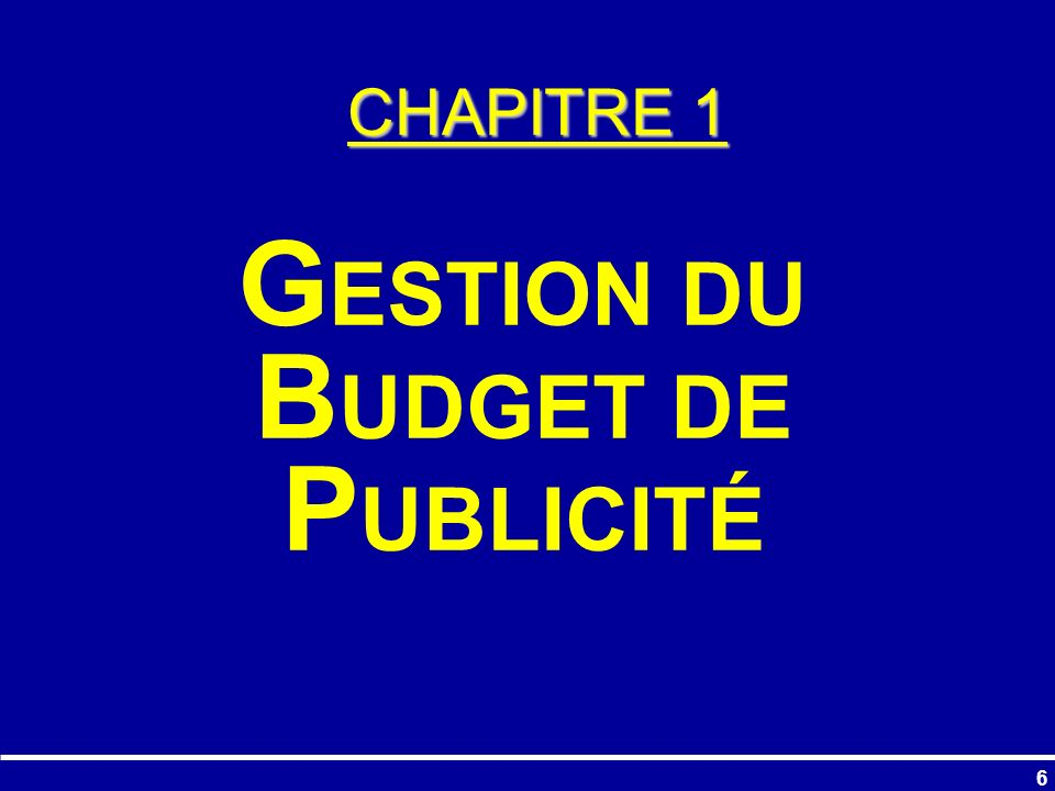127 PARTIE 3 D ÉTERMINATION ET LALLOCATION DU BUDGET PUBLICITAIRE